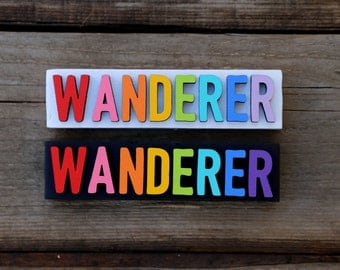 WANDERER / wood sign / 1.5x5.75 / home decor / painted sign / laser cut / desk decor / wood / sign / Inspirational Sign
