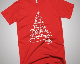 Joy Love Peace Believe Christmas T-Shirt