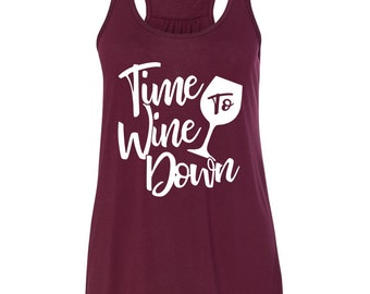 Time To Wine Down, Wine Tank, Funny Wine Shirt, Cute Wine Shirt
