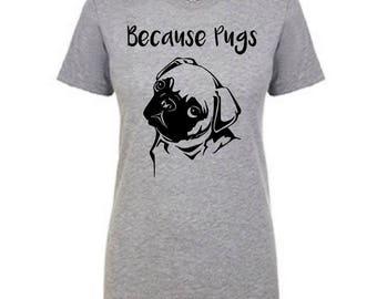 Womens Pug Shirt, Pug Tshirt, Pug T Shirt, Pug Tee, Pug Clothing, Funny Pug Shirt, Pug Lover Gift, Cute Pug Shirt, Pug Dog Shirt, Pug Shirts