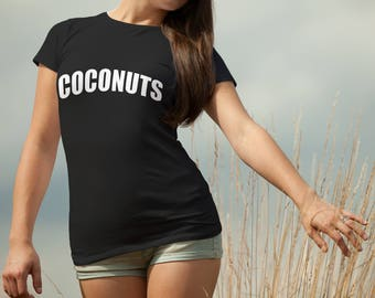CoCoNuTs T-shirt for Women - Coconut Fruit Shirt - Funny Fruit Shirt for Her - Fruit Lover T-shirt - Vegan T-shirt - Vegan Tee for Her