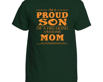 Proud Son of A Freaking Awesome Mom Shirt