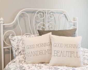 Good Morning Handsome, Good Morning Beautiful Pillow Set
