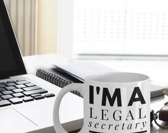 Legal Secretary Mug - Funny Legal Secretary Coffee Mug - Legal Secretary Gifts - I'm A Legal Secretary Never Wrong Mug