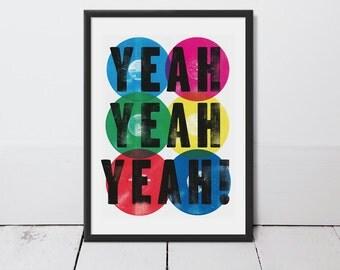 Yeah Yeah Yeah! Typography Art Print