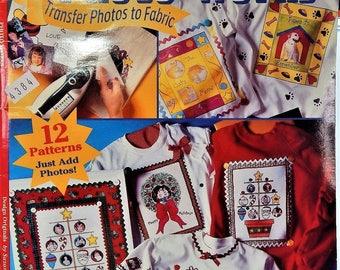 1997 Design Originals...3235...Photo Works... Transfer Photos to Fabric..12 DESIGNS