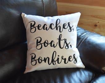 Beaches, Boats, & Bonfires Lake Quote Pillow Handmade Decorative Throw Pillow