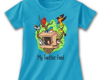 Twitter Feed Ladies T-Shirt, Women Social Media Parody Bird Feeder Birdhouse Tweet Chirping Birds Cardinal Bluebird Oriole Finch Cute Nature