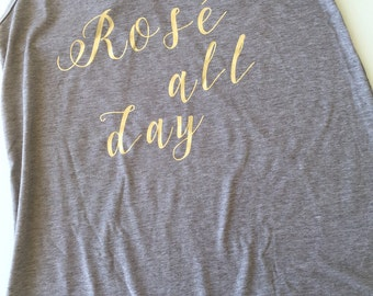 Rosé All Day Wine Tank Top or T-Shirt