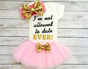 Baby Girl Clothes, Baby Bodysuit, Baby Girl Clothing, Baby Clothes, Baby Shower Gift, Baby Girl Bodysuit, I'm Not Allowed To Date Ever