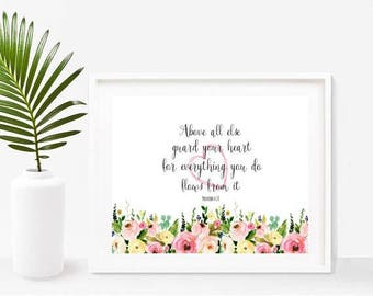 Proverbs 4:23, Above All Else Guard Your Heart, Bible Printable, Bible Verse, Christian Wall Art  Instant Download, Home Decor, Wall Decor