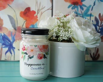Scented Soy Candle/'HAPPINESS IS...CANDLES'/Rosemary,Sage and Lavender/Handpoured