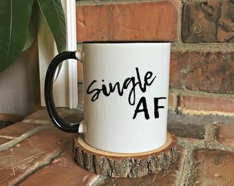 Single AF mug, Funny Coffee Mug,  Gift for her, Single Life, Single AF Gift, singles gift, gift for him