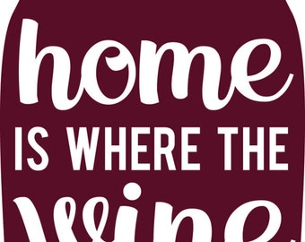 Printable Home is Where the Wine is
