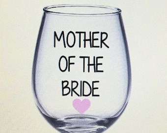 Mother of the bride wine glass. Mother of the groom wine glass. Mother of th bride gift. Mother of the bride gift.