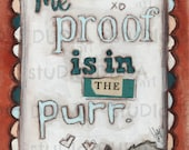 Original Folk Art Sign Wall Hanging -The Proof- Free Shipping