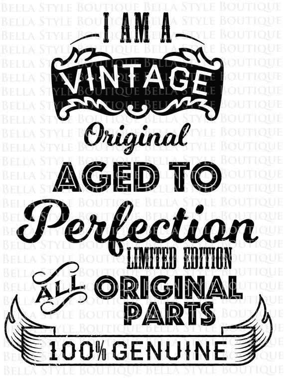 Vintage Original Aged To Perfection Svg Cut File