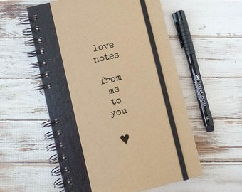 Love Journal Fiance Gift Valentines Day Gift Notebook Boyfriend Gift Girlfriend Gift Couples Gift Love Notes LN1