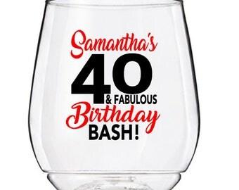 40 & Fabulous Wine Glass Cup, 40th Birthday Wine Glass Cup, Personalized 40th Birthday Wine Glass, 40 And Fabulous Wine Glass Cup