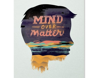 Mind Over Matter Print / Motivation Print / Inspirational Print / Quote Wall Art / Beautiful Print / Home Decor / 8 x 10