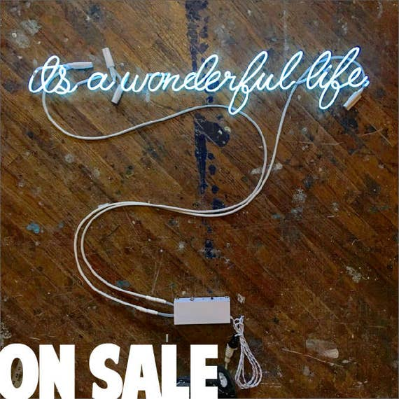 it's a wonderful life Neon Sign, Ready-Made ON SALE