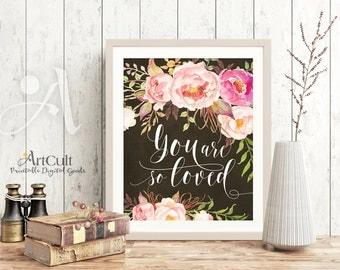 "Printable artwork ""You are so loved"" digital images downloadable art for nursery home decor valentine quote instant download ArtCult designs"