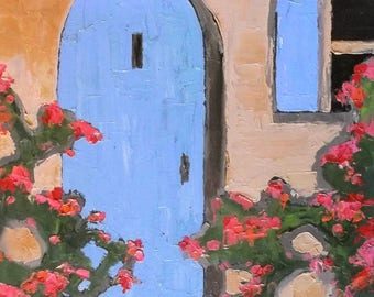Lynne French Impressionist Painting Provence France Plein Air Blue Door Courtyard Garden 16x20