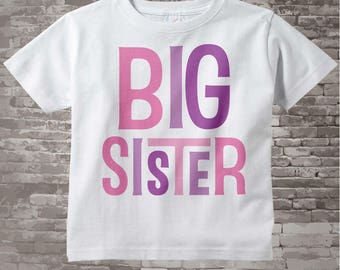 Big Sister Shirt Big Sister tShirt Big Sister Onesie Infant Toddler or Youth Tee Shirt or Onesie for Big Sister 12312013a