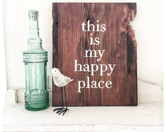 This Is My Happy Place Barn Wood Sign - IN STOCK- Ready to ship - Typography Sign- reclaimed Barn Wood Wall Decor