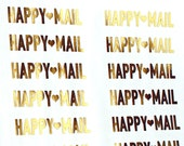 GOLD FOIL stickers - HAPPY MAiL with heart - gold happymail stickers for packaging, penpal letters, party invitations, gifts