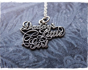 Silver Daddy's Little Girl Necklace - Sterling Silver Daddy's Little Girl Charm on a Delicate Sterling Silver Cable Chain or Charm Only