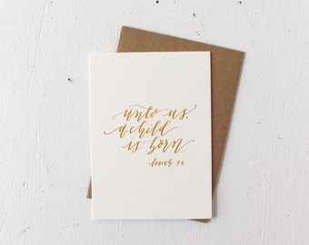 Card with Envelope: Unto Us a Child is Born, Calligraphy, Gold, Christmas