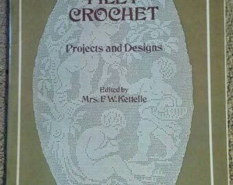 Filet Crochet, Book, Projects and Designs, Dover Needlework Series, Crochet, Embroidery, 48 Page Book, OFG
