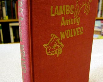 Vintage Christian book LAMB Among WOLVES 1957 Red Gold Vintage Hardcover Book Small red book Christian prints Religious art Meade MacGuire