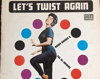 Let's Twist Again Record - Robby Robber And The Hi-Jackers Vinyl Record - CXS 157- Robby Robber Let's Twist Again Record