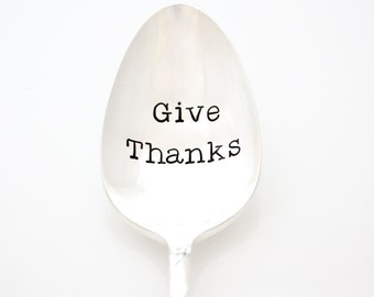 Serving Spoon, Give Thanks. Hand stamped table decor. Large Serving Spoon for Holiday Entertaining, Thanksgiving Table.