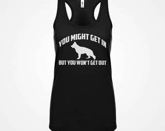 Racerback You Might Get In Womens Adult Cotton But You Wont Get Out Racerback Tank Top Gift for Her #3153
