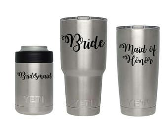 Bride - SET of Vinyl Decals - Maid / Matron of Honor - Bride Tribe - Mother of Bride Groom Quote - Tumbler, Wine, Cup, YETI, Wedding, Shower