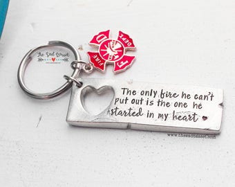 The Only Fire He Can't Put Out Is The One He Started In My Heart™   Hand Stamped Firefighter Keychain   Firefighter Jewelry   Fire Wife