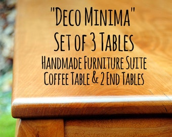"""Set of 3 - """"Deco Minima"""" Coffee Table & 2 Side Tables, End Table, Accent Table - Matching set, Custom Made to Order, Handcrafted Solid wood"""