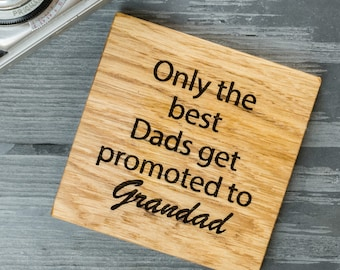 Fathers Day Oak Coaster Gift - Gift for Dad - Personalised Grandad Gift - Gift for Him - Beer Coaster - Wooden Coaster- Pregnancy Reveal