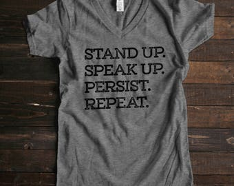 Resist Shirt Resistant Shirt She Persisted Shirt Stand Up Speak Up Persist Repeat Shirt Political Shirt Strong Women Shirts for Her Tshirts