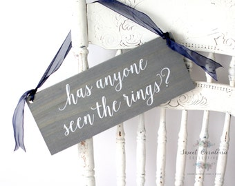 Has Anyone Seen the Rings Ring Bearer Sign - Wood Wedding Sign - Rustic Ring Bearer Sign - WS-239