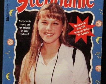 Crazy About the Future Full House Stephanie Book