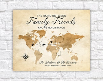 Family Friends Gift, Moving, Long Distance Family, World Map, USA to Italy, Choose Locations, Friendship Quote, Foreign Exchange | WF388