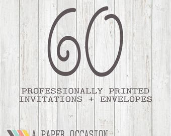 60 Professionally Printed Invitations