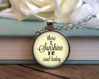 There is Sunshine Necklace - Hymn Necklace - Birthday Gift Idea - Gift for Her - Bible Verse Necklace - Christian Gift - Christian Jewelry