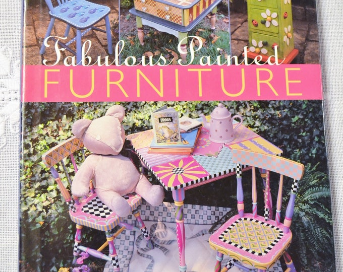 Fabulous Painted Furniture Mickey Baskett DIY Painting Repurpose How To Hardcover Book PanchosPorch