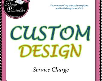 Custom Design Service Charge