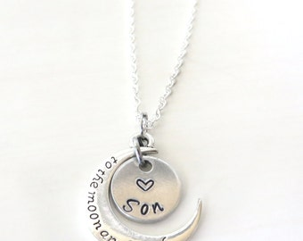 Love You to the Moon and Back Son Hand Stamped Necklace YOU Select Chain Material and Chain Length